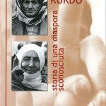 Il popolo kurdo. Storia di una diaspora sconosciuta